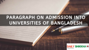 paragraph on Admission into Universities of Bangladesh