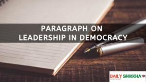 paragraph on Leadership in Democracy